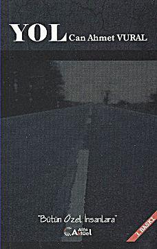 Yol - Bütün Özel İnsanlara